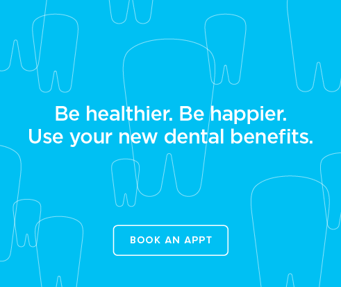 Be Heathier, Be Happier. Use your new dental benefits. - Bakersfield Dental Group and Orthodontics