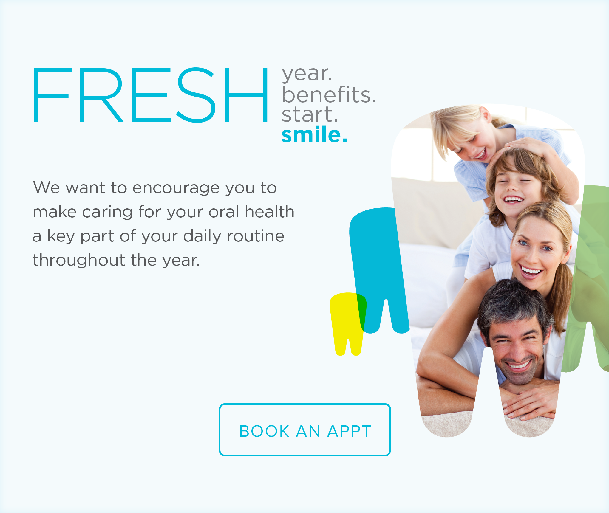 Bakersfield Dental Group and Orthodontics - Make the Most of Your Benefits